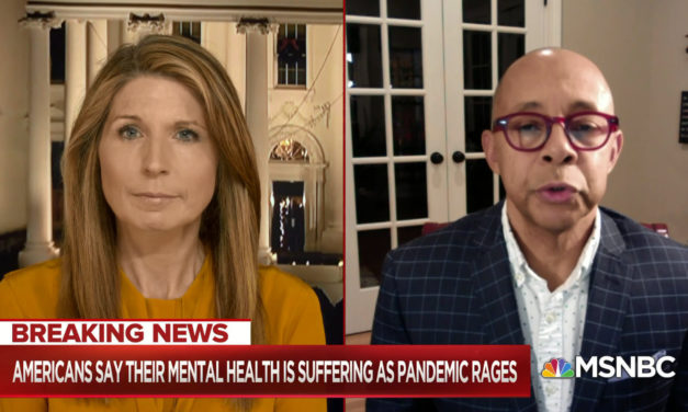 MSNBC: We are just now recognizing 'tsunami of mental illness' resulting from Covid-19 isolation, turmoil