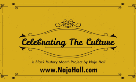 Celebrating The Culture by Naja Hall